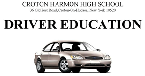 Driver Education at Croton-Harmon HS 36 Old Post Rd South, Croton-on-Hudson, NY 10520