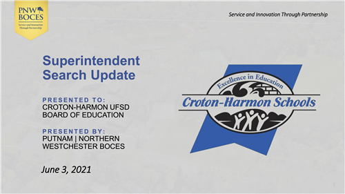 Superintendent Search Update June 3, 2021 click for full PDF